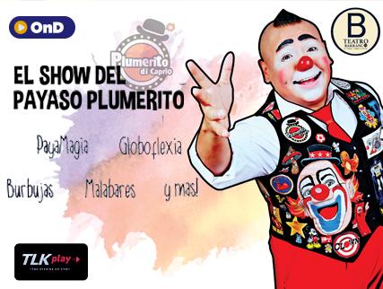 EL SHOW DE PLUMERITO