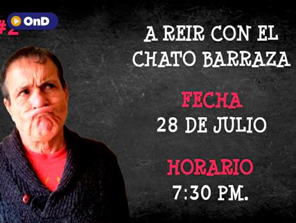 A REIR 2 CON EL CHATO BARRAZA