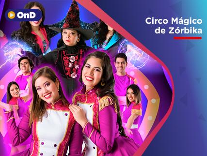 CIRCO MÁGICO DE ZÓRBIKA