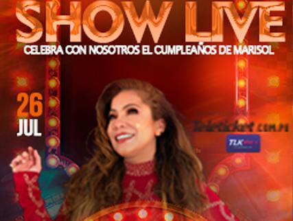 SHOW LIVE CELEBRA CON NOSOTROS EL CUMPLEAÑOS DE MARISOL