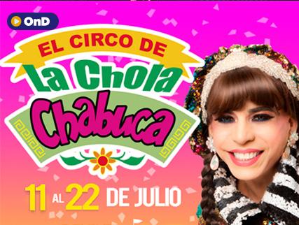 EL CIRCO DE LA CHOLA CHABUCA