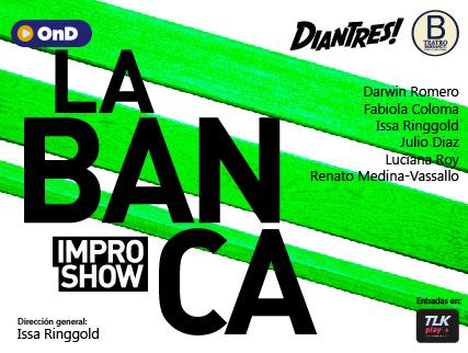 LA BANCA, IMPRO SHOW