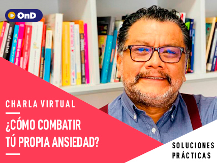 DR.TOMAS ANGULO - ¿CÓMO COMBATIR TU PROPIA ANSIEDAD?