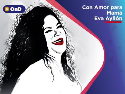 CON AMOR PARA MAMÁ - EVA AYLLÓN