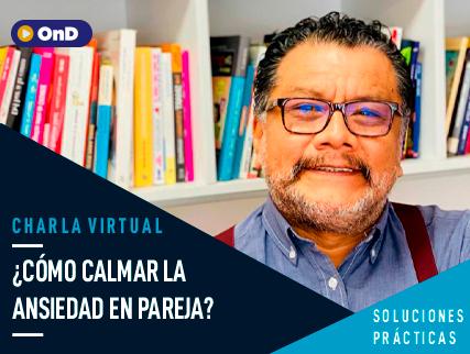DR. TOMÁS ANGULO - ¿CÓMO CALMAR LA ANSIEDAD EN PAREJA?
