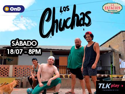 LOS CHUCHAS - STAND-UP COMEDY (VERSION CUARENTENA)