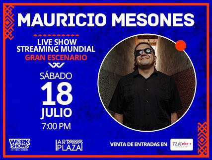 MAURICIO MESONES LIVE SHOW EN ART PLAZA