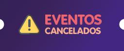 Eventos Cancelados