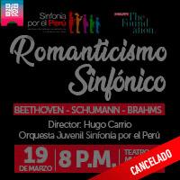 """Concierto del Romanticismo Sinfónico/ """"Sinfonía por el Perú"""" Teatro Municipal de Lima - LIMA"""