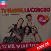 TU MADRE, LA CONCHO DE ÁNGELO CONEMARÍN NUEVO TEATRO JULIETA - MIRAFLORES - LIMA