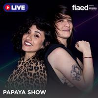 FIAED - PAPAYA SHOW STREAMING TLK PLAY - LIMA