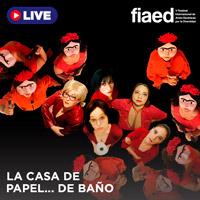 FIAED - LA CASA DE PAPEL…..DE BAÑO STREAMING TLK PLAY - LIMA