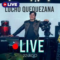 LUCHO QUEQUEZANA LIVE STREAMING TLK PLAY - LIMA
