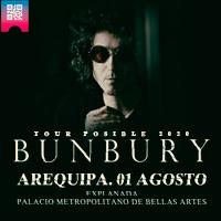 BUNBURY EN AREQUIPA 2020 PALACIO METROPOLITANO DE BELLAS ARTES - AREQUIPA