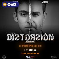 DISTORSIÓN III ´EL PRINCIPIO DEL FIN´ STREAMING TLK PLAY - LIMA
