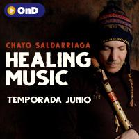 HEALING MUSIC - CHAYO SALDARRIAGA STREAMING TLK PLAY - LIMA