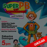 SUPERPB Y LOS CONTAMINADORES CENTRO CULTURAL CAFAE-SE - SAN ISIDRO - LIMA