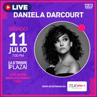DANIELA DARCOURT LIVE SHOW EN ART PLAZA STREAMING TLK PLAY - LIMA