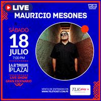 MAURICIO MESONES LIVE SHOW EN ART PLAZA TELETICKET.COM.PE/PLAY - LIMA