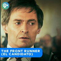 THE FRONT RUNNER (EL CANDIDATO) CINEVIAJEROS - SAN MIGUEL - LIMA