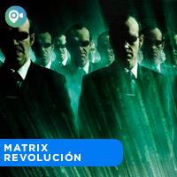 MATRIX REVOLUCIÓN CINEVIAJEROS - SAN MIGUEL - LIMA