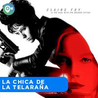 LA CHICA DE LA TELARAÑA CINEVIAJEROS - SAN MIGUEL - LIMA