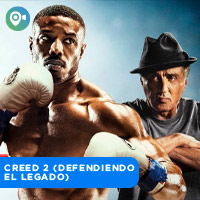 CREED 2 (DEFENDIENDO EL LEGADO) CINEVIAJEROS - SAN MIGUEL - LIMA