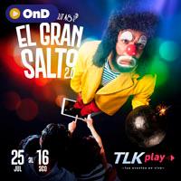 LOS CIRCONAUTAS  ´´El Gran Salto 2.0´´ STREAMING TLK PLAY - LIMA