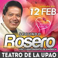 SEGUNDO ROSERO en Trujillo: Canto al amor  Teatro Víctor Raúl Lozano Ibañez - VICTOR LARCO HERRERA - TRUJILLO