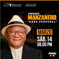 """ARMANDO MANZANERO """"NADA PERSONAL"""" Teatro Víctor Raúl Lozano Ibañez - VICTOR LARCO HERRERA - TRUJILLO"""