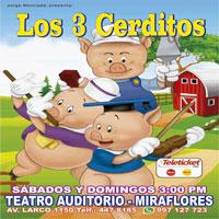 LOS 3 CERDITOS TEATRO AUDITORIO MIRAFLORES - MIRAFLORES - LIMA