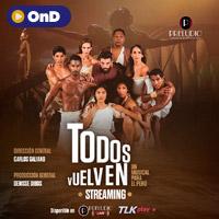 TODOS VUELVEN, UN MUSICAL PARA EL PERÚ STREAMING TLK PLAY - LIMA