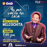 SALA VIRTUAL PRESENTA: ¡YO ME VACILO EN CASA! STREAMING TLK PLAY - LIMA