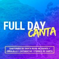 FULL DAY CANTA - SANTA ROSA DE QUIVES - OBRAJILLO CANTA - SANTA ROSA DE QUIVES - OBRAJILLO - SAN ISIDRO - LIMA