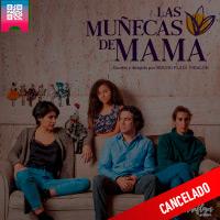 LAS MUÑECAS DE MAMÁ CENTRO CULTURAL RICARDO PALMA. - MIRAFLORES - LIMA