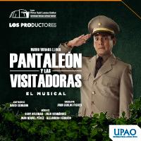PANTALEÓN Y LAS VISITADORAS EL MUSICAL Teatro Víctor Raúl Lozano Ibañez - VICTOR LARCO HERRERA - TRUJILLO