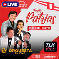 FIESTAS PATRIAS STREAMING TLK PLAY - LIMA
