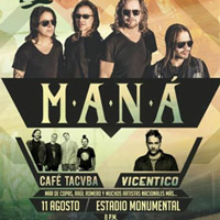 ROCK EN LIMA: MANA - CAFE TACUBA - VICENTICO ESTADIO MONUMENTAL - ATE - LIMA