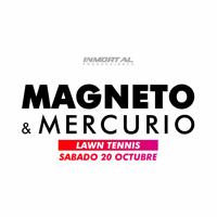 MAGNETO Y MERCURIO EN LIMA CLUB LAWN TENNIS - LIMA