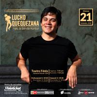 CONCIERTO KUNTUR - LUCHO QUEQUEZANA TEATRO FÉNIX - AREQUIPA