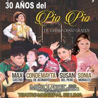30 ANIVERSARIO DE CREACION DEL HUAYLASH PIO PIO TEATRO MUNICIPAL DE LIMA - LIMA