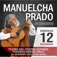 MANUELCHA PRADO EN CONCIERTO TEATRO DEL CENTRO ESPAÑOL - FEDERICO GARCIA LORCA - JESUS MARIA - LIMA