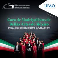 CORO DE MADRIGALISTAS DE BELLAS ARTES DE MÉXICO TEATRO VICTOR RAUL LOZANO IBAÑEZ - TRUJILLO - TRUJILLO