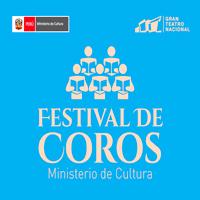 FESTIVAL DE COROS GRAN TEATRO NACIONAL - SAN BORJA - LIMA