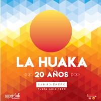 LA HUAKA - 20 AÑOS PLAYA ASIA - ASIA - CAÑETE