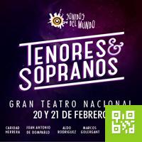 TENORES & SOPRANOS GRAN TEATRO NACIONAL - SAN BORJA - LIMA