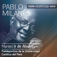 PABLO MILANES: ESENCIA POLIDEPORTIVO DE LA PUCP - SAN MIGUEL - LIMA