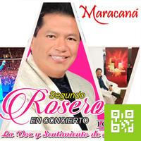 SEGUNDO ROSERO EN EL MARACANA MARACANA CENTRO DE CONVENCIONES - JESUS MARIA - LIMA