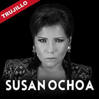 SUSAN OCHOA LA DUEÑA SOY YO GIRA 2019 AUDITORIO HECTOR ACUÑA -  UCV - TRUJILLO