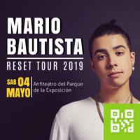 MARIO BAUTISTA - RESET TOUR 2019 ANFITEATRO DEL PARQUE DE LA EXPOSICION - LIMA